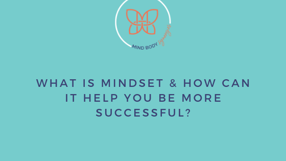 What is mindset? It's the way you view how you accomplish things in life and in business. It's whether you give up or accept a challenge.