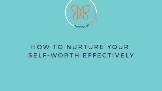 Follow these tips to nurture your self-worth. Self-worth will not only carry you through difficult situations but help you reach your goals in life.